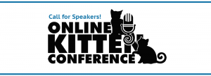 Online Kitten Conference Call for Speakers